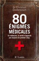 80 énigmes médicales