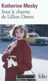 Challenge 3#2 – Sous le charme de LillianDawes