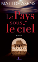 https://therewillbebooks.wordpress.com/2013/07/18/le-pays-sous-le-ciel/