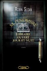 Challenge 2#1 – M. Pénombre, libraire ouvert jour etnuit