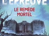 Challenge 2#1 – L'Épreuve t.3 : Le Remèdemortel