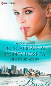 Un scandale au Sideny Hospital