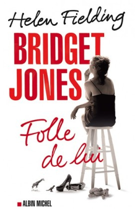 Bridget Jones - Folle de lui