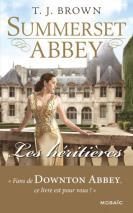 Les héritières - Summerset Abbey