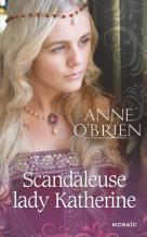 Scandaleuse Lady Katherine