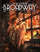 Challenge 6#1 – Broadway, une rue en Amérique (tomes 1 et2)