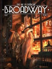 Une rue en Amérique Broadway tome 1