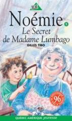 Noémie tome 1 Le secret de Mme Lumbago
