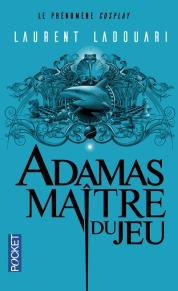 http://www.pocket.fr/livres-poche/a-la-une/01-litterature/adamas-maitre-du-jeu/