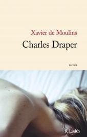 http://www.editions-jclattes.fr/charles-draper-9782709648530