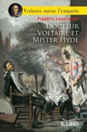 http://www.editions-jclattes.fr/docteur-voltaire-et-mister-hyde-9782709656160