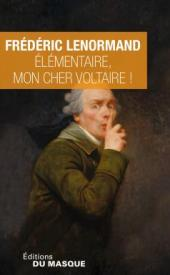 http://www.editions-jclattes.fr/elementaire-mon-cher-voltaire-9782702445693