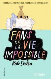 http://www.gallimard-jeunesse.fr/Catalogue/GALLIMARD-JEUNESSE/Scripto/Fans-de-la-vie-impossible