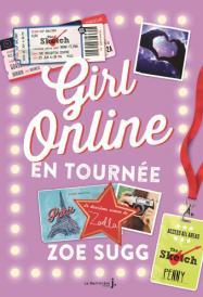 http://www.lamartinierejeunesse.fr/ouvrage/girl-online-en-tournee-zoe-sugg/9782732474649