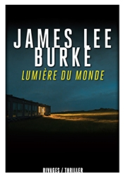 http://www.payot-rivages.net/livre_Lumiere-du-monde-James-Lee-BURKE_ean13_9782743634841.html