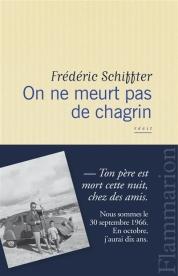 http://www.mollat.com/livres/frederic-schiffter-meurt-pas-chagrin-9782081333024.html