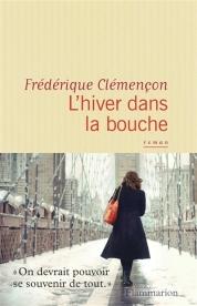 http://www.mollat.com/livres/frederique-clemencon-hiver-dans-bouche-9782081348172.html