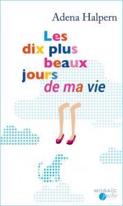 http://www.editions-mosaic.fr/les-dix-plus-beaux-jours-de-ma-vie-9782280352567