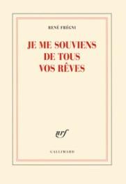 http://www.gallimard.fr/Catalogue/GALLIMARD/Blanche/Je-me-souviens-de-tous-vos-reves