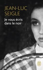 http://www.mollat.com/livres/seigle-jean-luc-vous-ecris-dans-noir-9782290123461.html