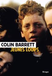 http://www.payot-rivages.net/livre_Jeunes-loups-Colin-BARRETT_ean13_9782743635084.html