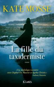 http://www.editions-jclattes.fr/la-fille-du-taxidermiste-9782709649070