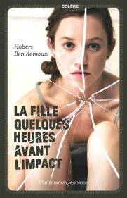 http://www.mollat.com/livres/ben-kemoun-hubert-fille-quelques-heures-avant-impact-9782081373822.html