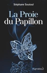 http://www.mollat.com/livres/soutoul-stephane-proie-papillon-9782756418049.html