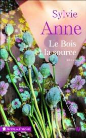 http://www.pressesdelacite.com/livre/litterature-contemporaine/le-bois-et-la-source-sylvie-anne