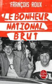 http://www.livredepoche.com/le-bonheur-national-brut-francois-roux-9782253045441