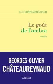 http://www.grasset.fr/le-gout-de-lombre-9782246860068