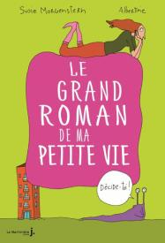 http://www.lamartinierejeunesse.fr/ouvrage/le-grand-roman-de-ma-petite-vie-susie-morgenstern/9782732474359