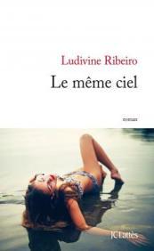 http://www.editions-jclattes.fr/le-meme-ciel-9782709649209