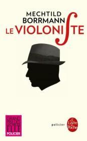 http://www.livredepoche.com/le-violoniste-mechtild-borrmann-9782253092896