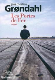http://www.gallimard.fr/Catalogue/GALLIMARD/Du-monde-entier/Les-Portes-de-Fer