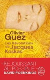 http://www.livredepoche.com/les-revolutions-de-jacques-koskas-olivier-guez-9782253045359