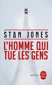 http://www.livredepoche.com/lhomme-qui-tue-les-gens-stan-jones-9782253164104