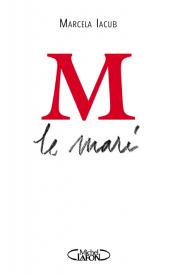 http://www.michel-lafon.fr/livre/1673-M_le_mari.html