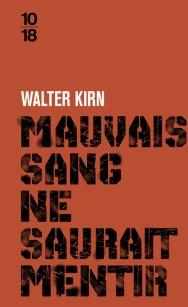 http://www.10-18.fr/livres-poche/livres/litterature-etrangere/mauvais-sang-ne-saurait-mentir/