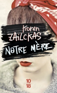 http://www.10-18.fr/livres-poche/livres/litterature-etrangere/notre-mere/