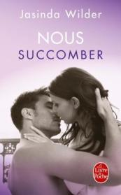 http://www.livredepoche.com/nous-succomber-succomber-tome-2-jasinda-wilder-9782253066224