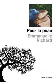 http://www.editionsdelolivier.fr/catalogue/9782823607949-pour-la-peau