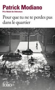 http://www.gallimard.fr/Catalogue/GALLIMARD/Folio/Folio/Pour-que-tu-ne-te-perdes-pas-dans-le-quartier