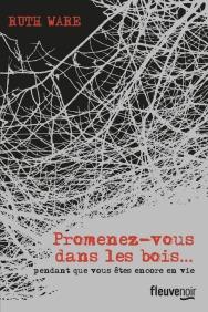 http://www.fleuve-editions.fr/livres-romans/livres/thriller-policier/promenez-vous-dans-les-bois-pendant-que-vous-etes-encore-en-vie-2/