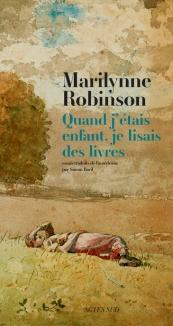 http://www.actes-sud.fr/catalogue/litterature/quand-jetais-enfant-je-lisais-des-livres