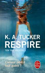 http://www.livredepoche.com/respire-ten-tiny-breaths-tome-1-k-tucker-9782253098836