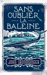 http://www.editions-stock.fr/sans-oublier-la-baleine-9782234079717