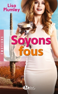 http://www.mollat.com/livres/plumley-lisa-soyons-fous-9782811216627.html