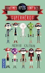 http://www.pocket.fr/livres-poche/a-la-une/01-litterature/tous-mes-amis-sont-des-superheros/