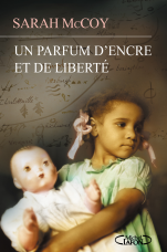 http://www.michel-lafon.fr/livre/1693-Un_parfum_d_encre_et_de_liberte.html